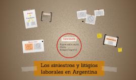 Los siniestros y litigios laborales en Argentina
