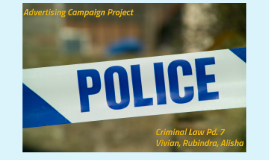 Police Campaign Project