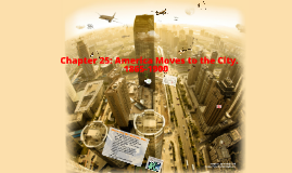 Copy of Copy of Chapter 25 America Moves to the City 1865-1900