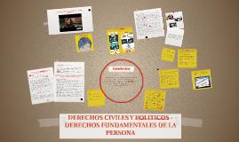 DERECHOS CIVILES Y POLITICOS - DERECHOS FUNDAMENTALES DE LA