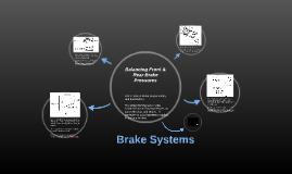 Balancing Front & Rear Brake Pressures