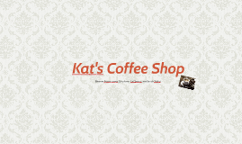 Kat's Coffee Shop