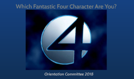 OC Which Fantastic Four Character Are You?