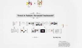 Fashion: Forwards or backwards?