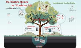 Die Deutsche Sprache im wandel der Zeit