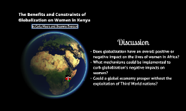 The Benefits and Constraints of Globalization on Women in Kenya