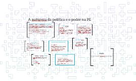 Copy of A natureza da política e o poder na P.I.