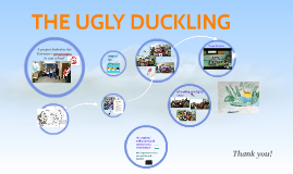 Copy of THE UGLY DUCKLING