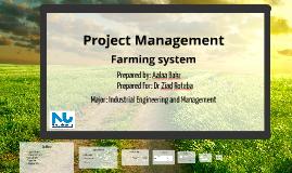 Farming system