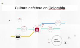 Cultura cafetera en Colombia