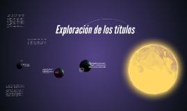 Copy of Exploración de los títulos
