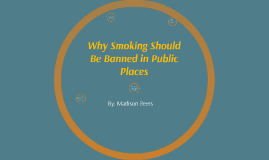 why smoking in public places should be banned