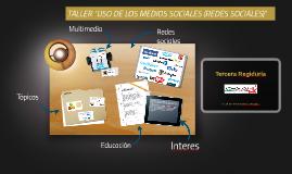 USO DE LOS MEDIOS SOCIALES (REDES SOCIALES)