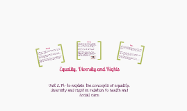 Equality, Diversity and Rights