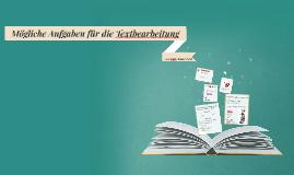 Textbearbeitung im DaZ-Unterricht