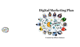 THE DIGITAL MARKETING FRAMEWORK