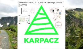 Markowy produkt turystyczny miejscowości Karpacz