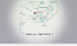Sight Words Yilin Yuan n8704554 Mi Wu n8716838