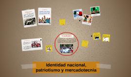 Identidad nacional, patriotismo y mercadotecnia