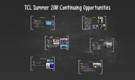 TCL Summer 2018 Continuing Opportunities