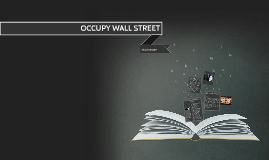 Copy of OCCUPY WALL STREET
