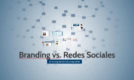 Brandig vs Redes Sociales