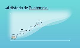 Historia de Guatemala.