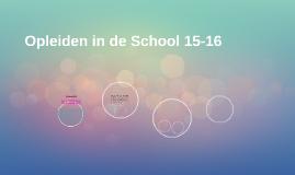 Opleiden in de School 15-16