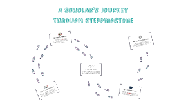 A Steppingstone Scholar's Timeline