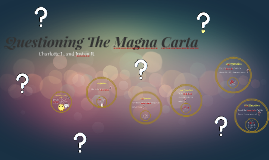 Questioning The Magna Carta