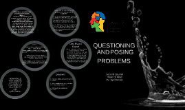 Copy of Questioning and Posing problems