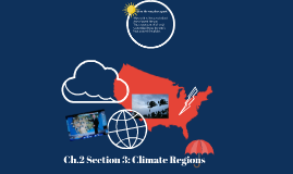 Ch.2 Section 3: Climate Regions