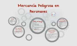 MERCANCIA PELIGROSA EN AERONAVES