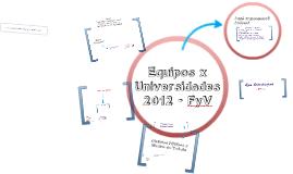 Equipo x Universidades - FyV 2012