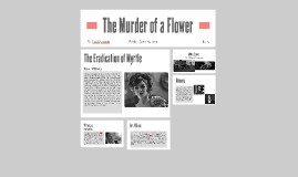 The Killing of a Flower