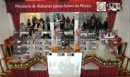 Ministerio de Alabanza Iglesia Salem de México A.R.
