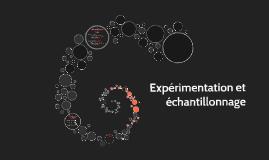 Cours 6: Expérimentation et échantillonage