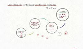 Classificação de fibras e confecção da folha