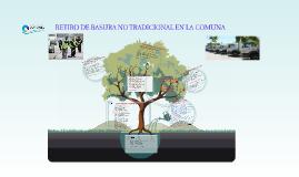 RETIRO DE BASURA NO TRADICIONAL EN LA COMUNA