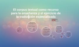 El corpus textual como recurso para la enseñanza y el ejerci