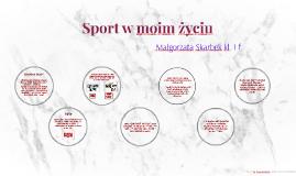 Sport w moim życiu