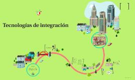 Tecnologías de integración