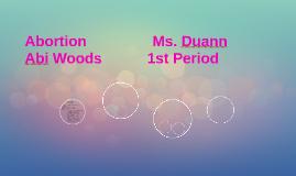 Abortion                Ms. Duann