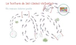 La textura de las clases virtuales