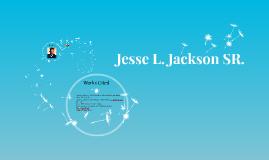 Jesse L. Jackson SR.