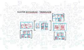 MATER ECCLESIAE - TRINDADE