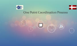 One Point Coordination Process