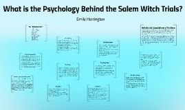 What is the Psychology Behind the Salem Witch Trials?