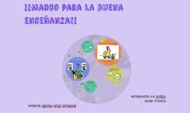 Copy of Marco para la buena enseñanza