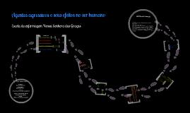 Copy of Agentes agressivos e seus efeitos no ser humano